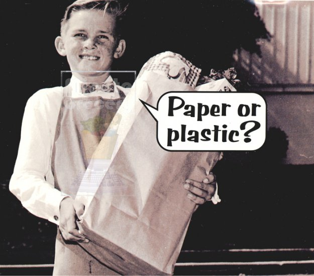 Paper or Plastic? - Click Image to Close